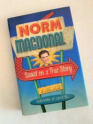 """Norm Macdonald SIGNED AUTOGRAPH """"Based on a True Story"""" book (1st Ed. Hardcover)"""