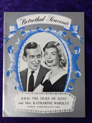 1961 Royal betrothal book - the Duke of Kent & Miss Katharine Worsley