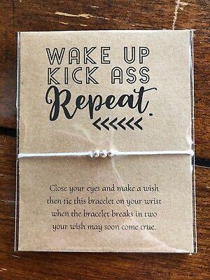 Wake Up Kick Ass Repeat Motivational GIFT String Friendship Wish - Motivational Bracelets