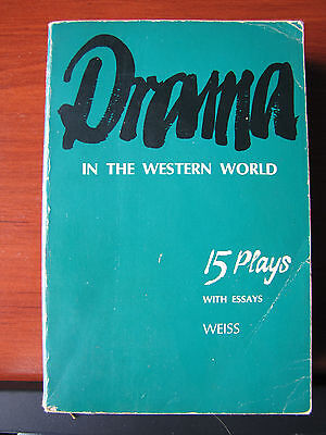 Drama in the Western World -15 Plays with Essays -Weiss 1968 PB