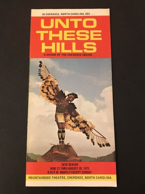 Vintage Unto These Hills Drama of Cherokee Indian North Carolina Brochure