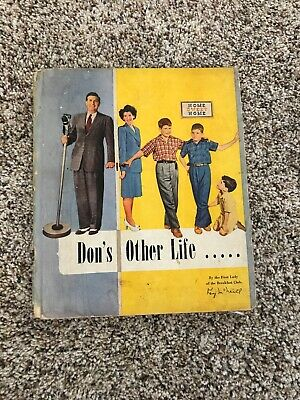 Don's Other Life By Kay McNeill, Don McNeill Breakfast - Other Life