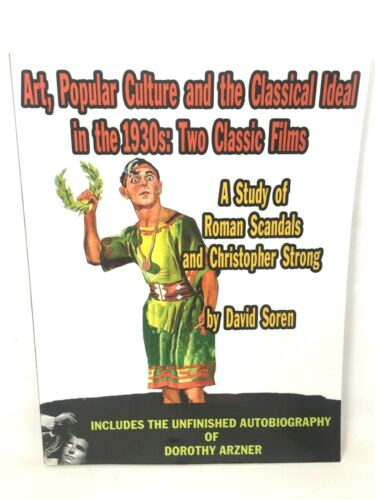 Art Popular Culture and the Classical Ideal in the 1930s Study of Roman Scandals