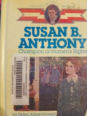 Susan B. Anthony : Champion of Women's Rights by Helen Albee Monsell (1986,