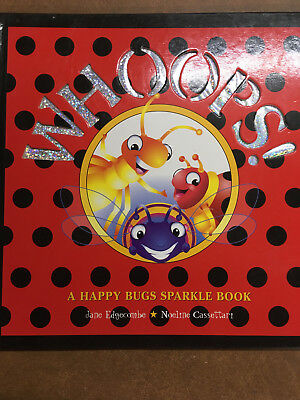 Whoops! A Happy Bugs sparke Book by Jane Edgecombe