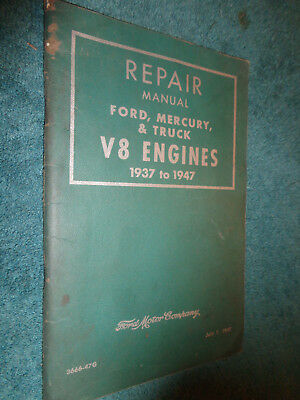 1937 1947 Ford   Mercury Car   Truck V8 Engine Shop Manual   Original Booklet 46