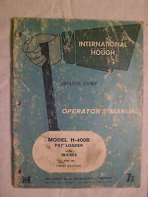 International And Hough Operators Manual For Model H-400b Pay Loader