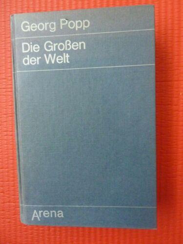 Die Großen der Welt, Georg Popp