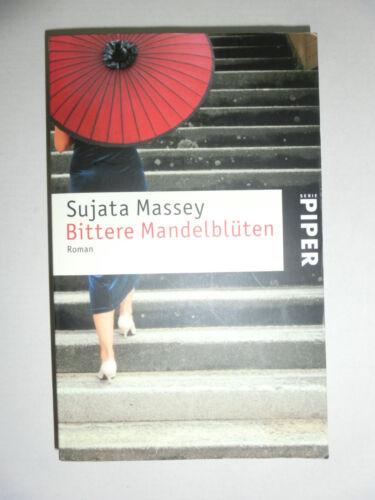 Bittere Mandelblüten von Sujata Massey (2006, Taschenbuch)  180411
