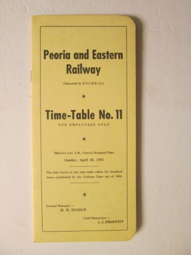 Peoria and Eastern Railway Time Table No. 11 April 30, 1967