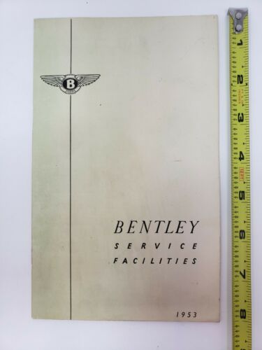 1953 Bentley Service Facilities Brochure, worldwide, Continental, MK VI, R-Type