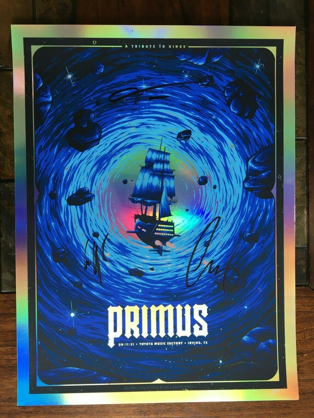 Primus Irving TX 9/11/21 Tribute To Kings SIGNED FOIL By Half Hazard Press - $650.00
