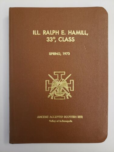 1973 Valley of Indianapolis Ancient Accepted Scottish Rite AASR Indiana Book