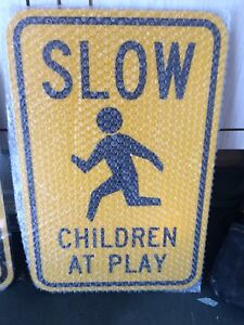 Sign Slow Down Children Playing