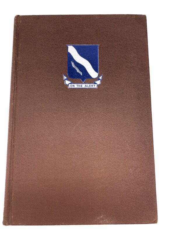History of the 398th Infantry Regiment in World War II ~ First Edition 1947