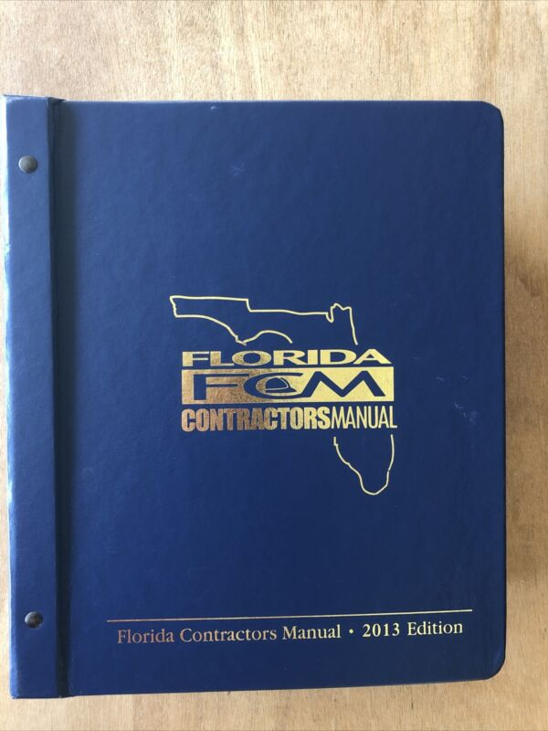 Florida Contractors Manual 2013 Edition