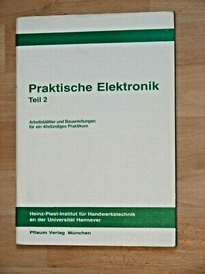 HPI - Praktische Elektronik TEIL2 : Arbeitsblätter mit Bauanleitungen ;  Praktische Elektronik
