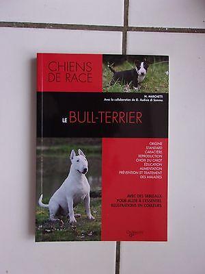 M marchetti le bull terrier  éditions de vecchi 2009 comme neuf