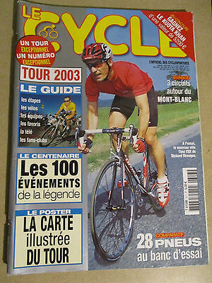 LE CYCLE N°317 : JUILLET 2003 : GUIDE DU TOUR DE FRANCE AVEC CARTE POSTER