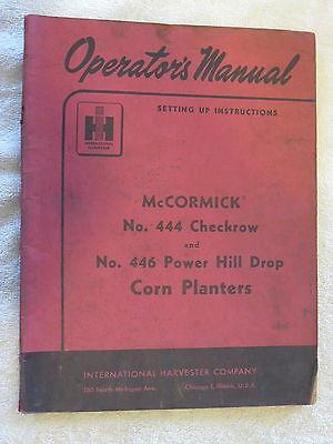 1955 Ih Mccormick 444 Checkrow446 Power Hill Drop Corn Planter Operators Manual