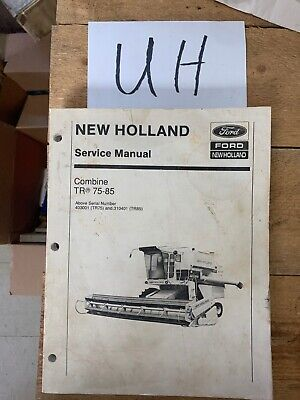 New Holland Tr75 Tr85 Combine Service Manual 40007521 Oem