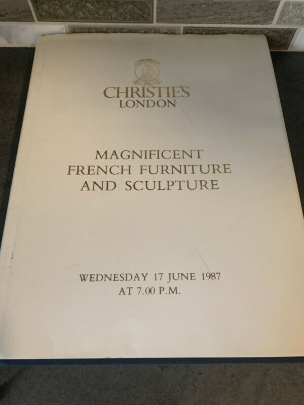 Christie's London Auction Catalog Magnificent French Furniture And Sculpture