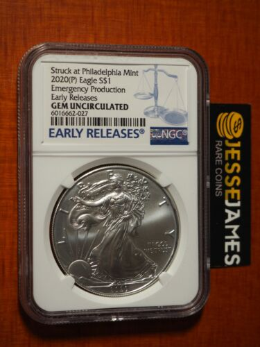 2020 (P) SILVER EAGLE NGC GEM UNC EMERGENCY ISSUE STRUCK AT PHILADELPHIA MINT