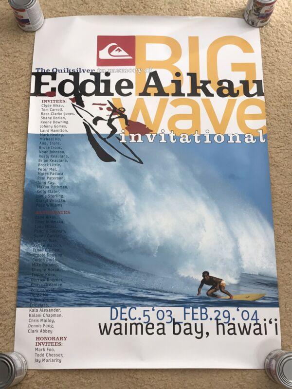 QUIKSILVER EDDIE AIKAU WOULD GO 2003-2004 WAIMEA BAY HAWAII 19th ANNUAL POSTER