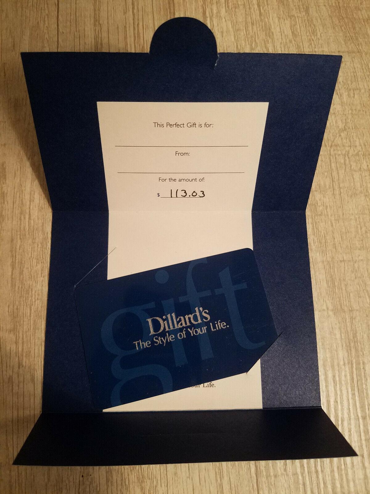 Dillard s Gift Card 113.03 - $103.00