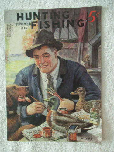 VINTAGE HUNTING AND FISHING MAGAZINE SEPTEMBER 1939 ISSUE G TYNG  NICE WOW