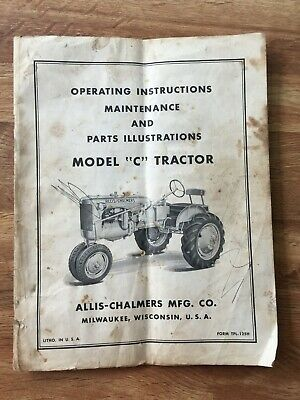 Vintage Allis-Chalmers Model C Instruction, Maintenance and Parts illustrations