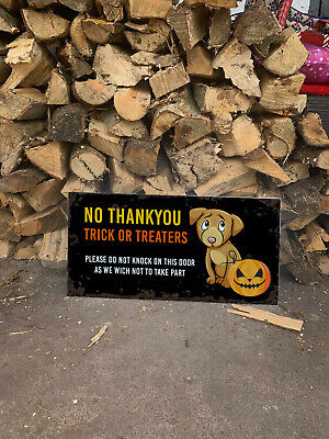 Halloween No Trick Or Treaters Sign (No Trick or Treaters Halloween Dog Extra Large 24x12inch Personalised METAL)