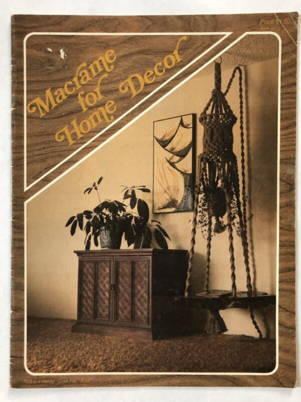 Macrame for Home Decor Craft Pattern Book Vintage Hangers Projects