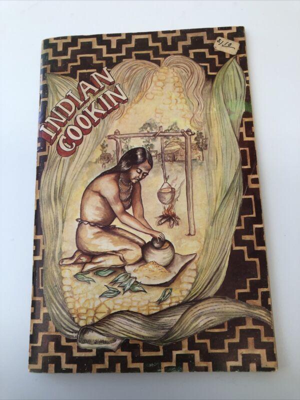 RARE Indian Cookin Cherokee Native American Recipe Cookbook 1973 Whisler pbk