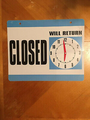 One Sided Closed Will Return Sign With Manual Clock