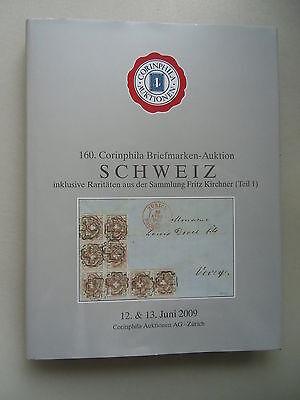 160. Corinphila Briefmarken-Auktion Schweiz incl. Raritäten Fritz Kirchner 2009