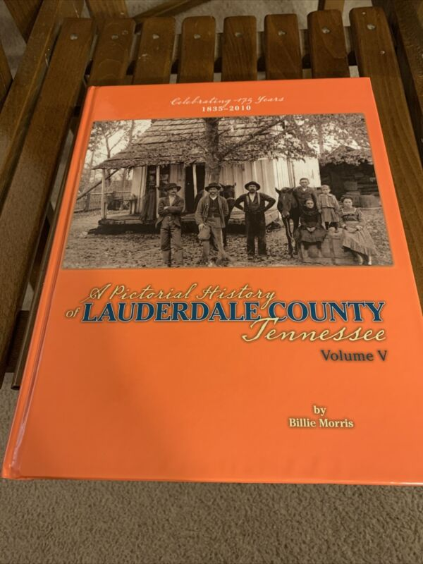 1835-2010 History Of Lauderdale County Tennessee Book