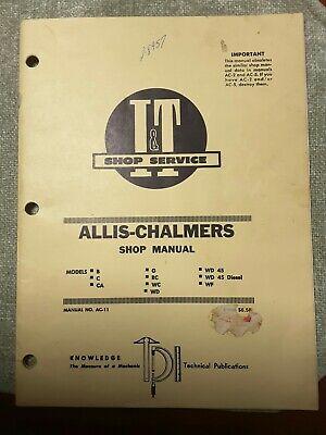 Allis Chalmers It Shop Manual Ac-11 Models Bccagrcwcwdwd45wd45diesel Wf