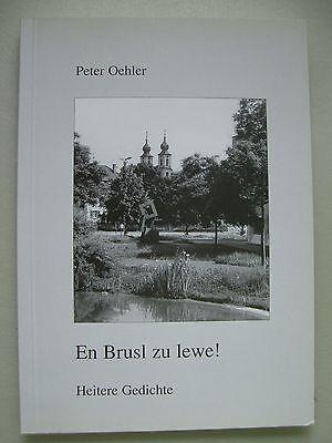 En Brusl zu lewe! Heitere Gedichte 2000 Bruchsal