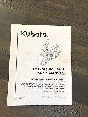 2011 Kubota 50 Snowblower Bx2750d Operators Manual Sn 21102696 Parts List