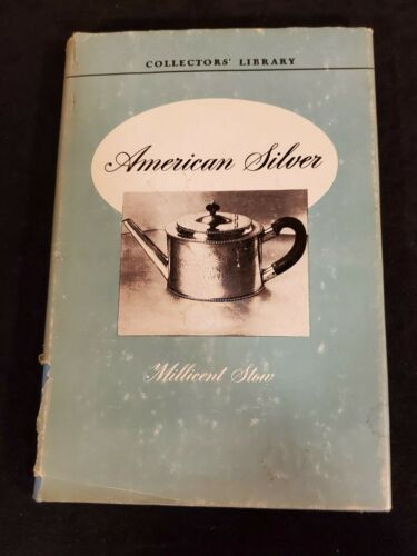 Vintage 1950 American Silver Collectors Library Photo Book Millicent Stow