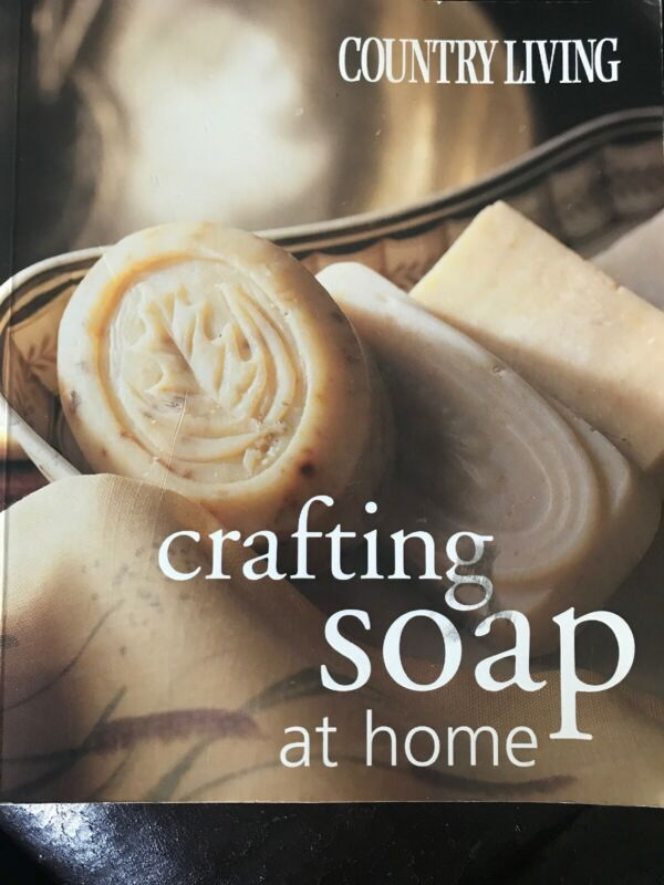 Contry Living Crafting Soap At Home