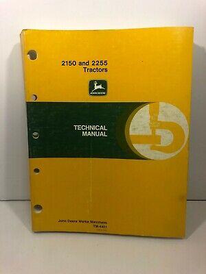 John Deere 2150 And 2255 Tractors Technical Manual Tm-4401