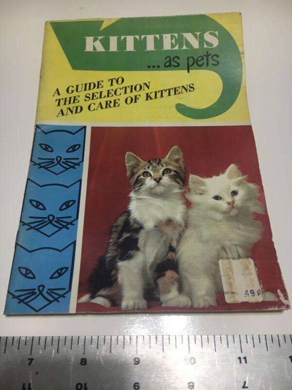 Vintage Kittens As Pets Pamphlet/Booklet 1960