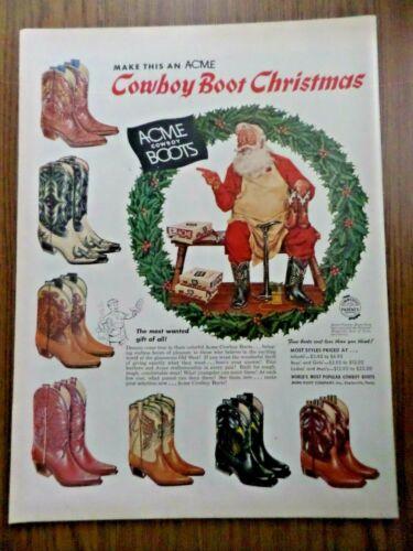 1956 Acme Cowboy Boots Ad Cowboy Boot Christmas Santa Claus