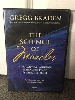 - The Science Of Miracles DVD Gregg Braden The Quantum Language Of Healing Peace