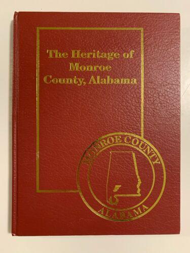 """The Heritage of Monroe County, Alabama"""