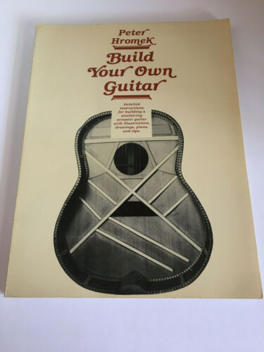 BUILD YOUR OWN GUITAR BOOK BY PETER HROMEK
