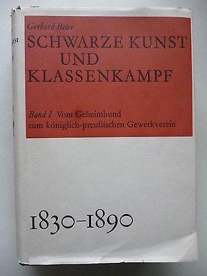 Schwarz Kunst und Klassenkampf Bd. I Vom Geheimbund zum königlich-preußischen ..