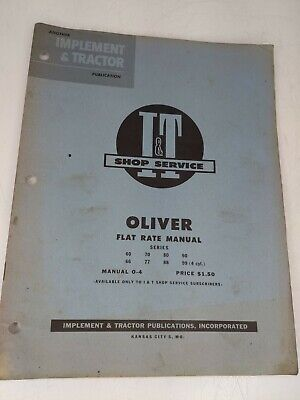 It Shop Service Flat Rate Manual O-4 Oliver Series 60-66-70-77-80-88-90-99 4cyl